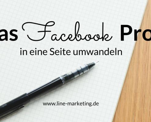 Das Facebook-Profil in eine Seite umwandeln