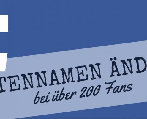 Facebook Seitennamen ändern bei über 200 Fans
