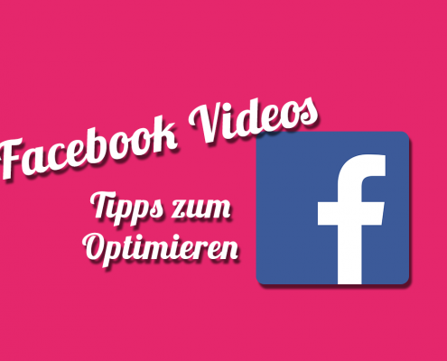 Facebook Videos optimieren