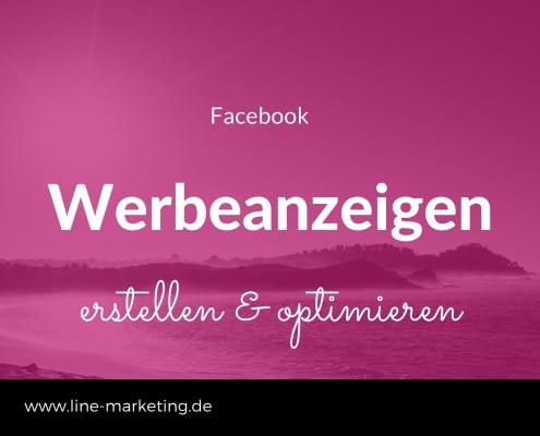 Facebook Werbeanzeigen optimieren