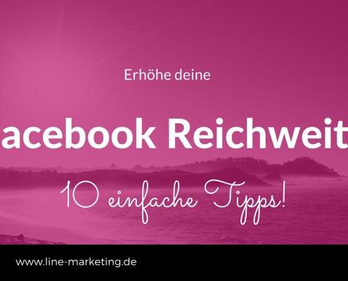 Facebook Reichweite erhöhen
