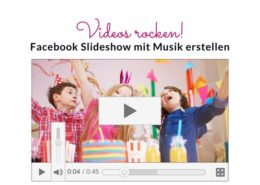 Facebook Slideshow mit Musik