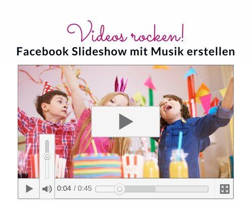 Facebook Slideshow mit Musik