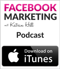 Facebook Marketing leicht gemacht mit Katrin Hill Podcast