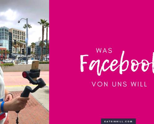 Was Facebook von uns will